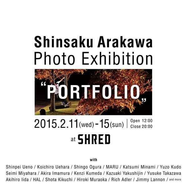 Shinsaku Arakawa Photo Exhibition [ PORTFOLIO ] in SHRED